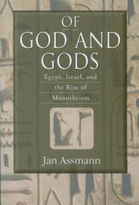 2008 - Jan Assmann - Of God and Gods