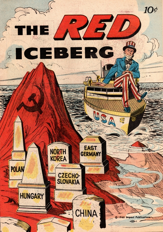 "Unknown, ""An Anti-Communist Comic Book Warns of ""The Red Iceberg"","" HERB: Resources for Teachers, accessed October 18, 2017, https://herb.ashp.cuny.edu/items/show/661."