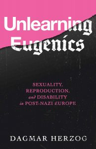 Herzog, Unlearning Eugenics