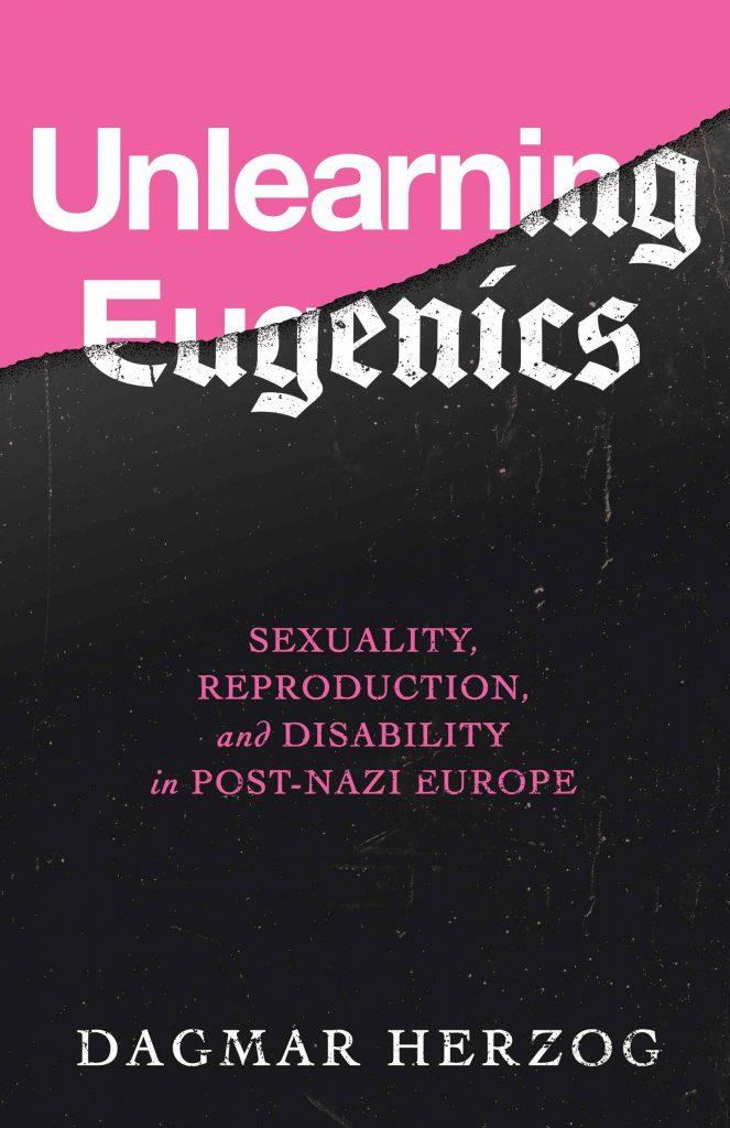 Herzog, Unlearning Eugenics