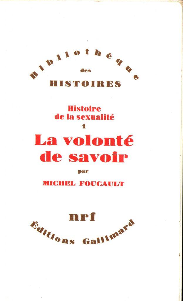 Foucault - la volonte